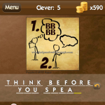 Level Clever 5 Think before you spea