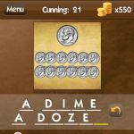 Level Cunning 21 a dime a dozen