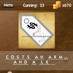 Level Cunning 33 Costs an arm and a leg