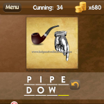 Level Cunning 34 Pipe down