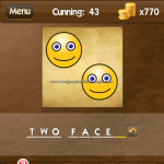 Level Cunning 43 Two faces