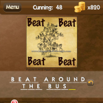 Level Cunning 48 Beat around the bush