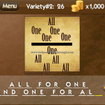 Level Variety 2 26 All for one and one for all