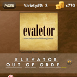 Level Variety 2 3 Elevator out of order