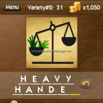 Level Variety 2 31 Heavy handed