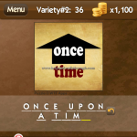 Level Variety 2 36 Once upon a time