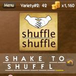Level Variety 2 42 Shake to shuffle