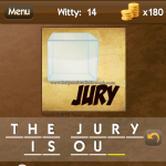 Level Witty 14 The jury is out