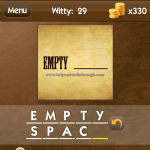 Level Witty 29 Empty space