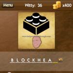 Level Witty 36 Blockhead