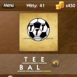 Level Witty 41 Tee ball