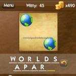 Level Witty 45 Worlds apart