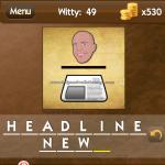 Level Witty 49 Headline news