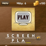 Level Witty 6 Screen play